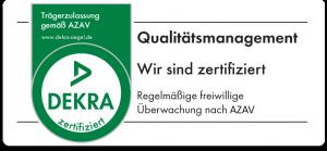 Wir sind DEKRA Zertifiziert nach AZAV und erfüllen somit alle Qualitätsstandards.